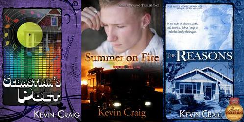 My three novels: Summer on Fire, Sebastian's Poet, and, The Reasons