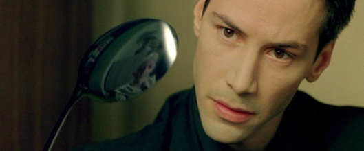 Don't bend the spoon, Keanu. Realize that there is no spoon!